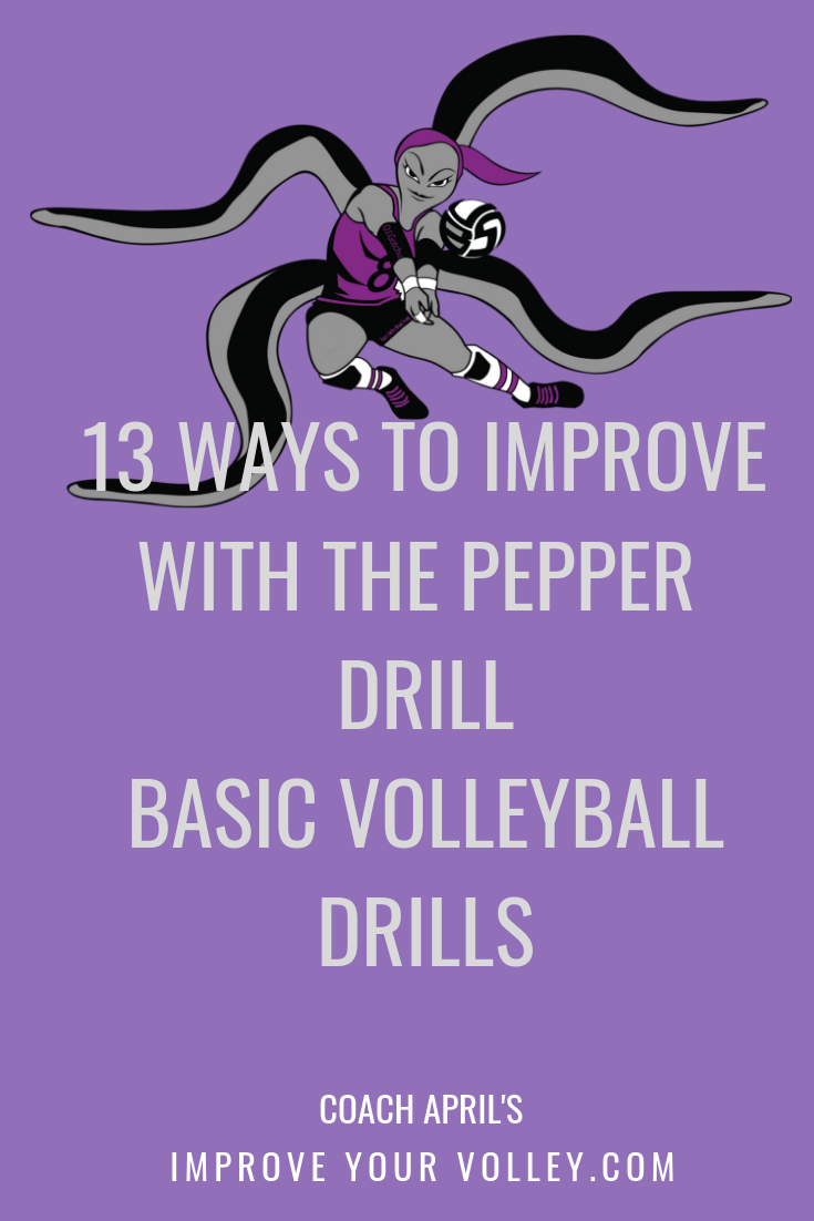 13 Ways To Improve With The Pepper Drill Basic Volleyball Drills by April Chapple