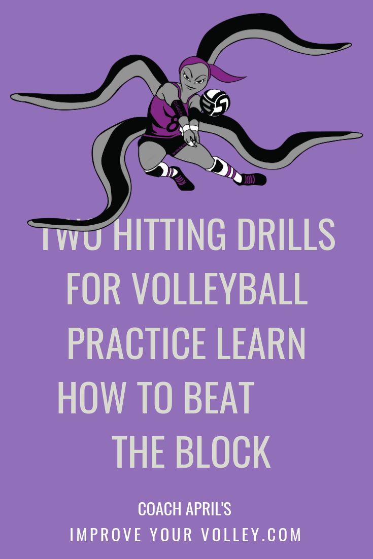 Two Hitting Drills For Volleyball Practice Learn How To Beat The Block