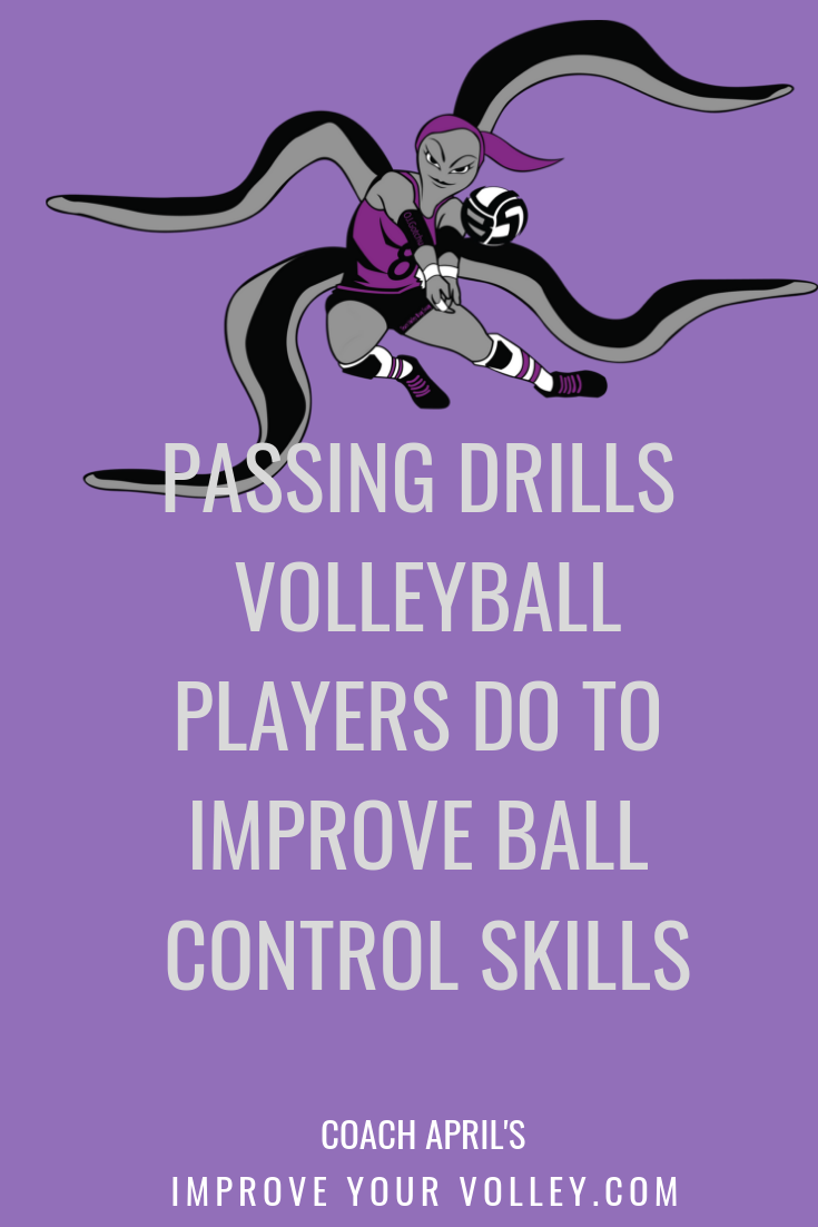 Passing Drills Volleyball Players Do To Improve Ball Control Skills by April Chapple