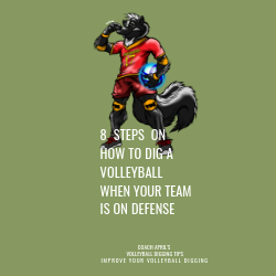 8 Steps On How To Dig A Volleyball When Your Team Is On Defense