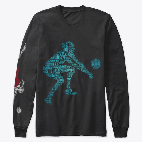 This black long sleeve classically styled tee shirt features a female digger with over 20 different digging  slang and defense volleyball terms in a word cloud in turquoise shades.
