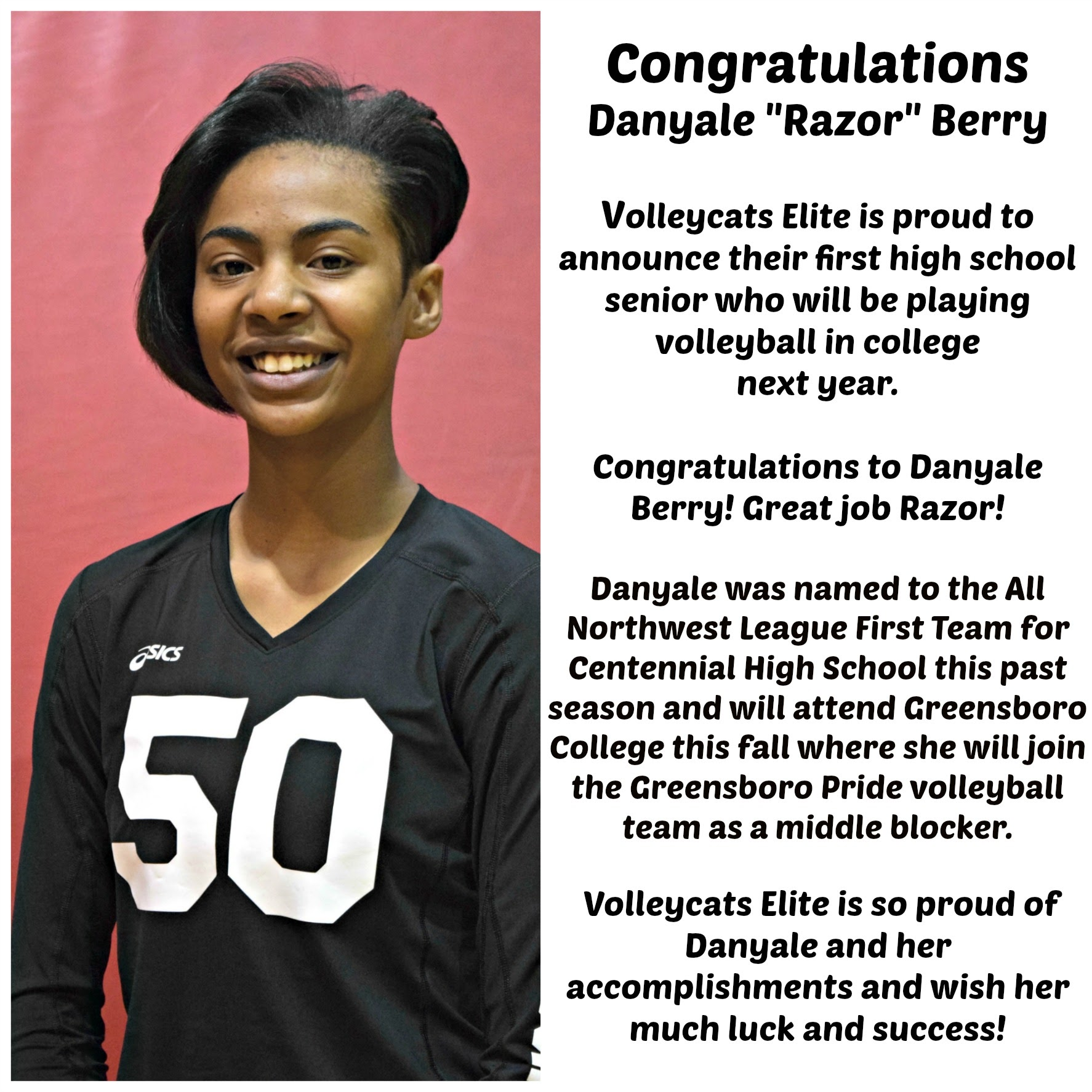 Danielle Berry first Volleycat player to receive a volleyball scholarship.