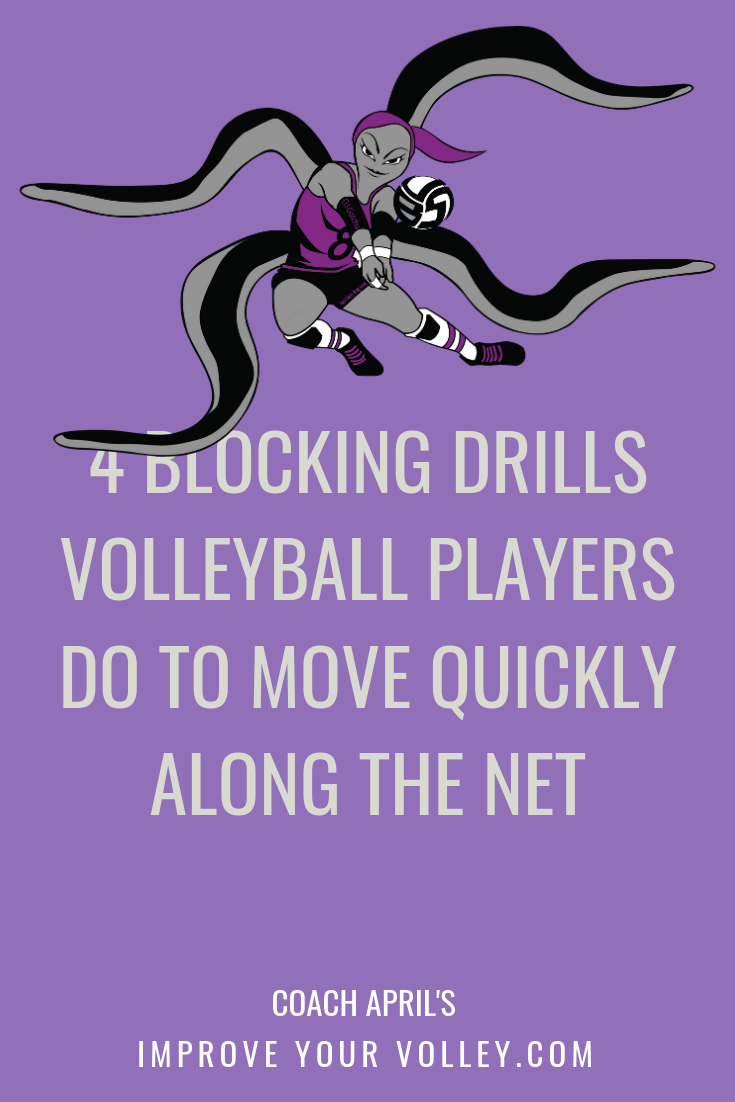 Four blocking drills volleyball players use to move along the net quickly