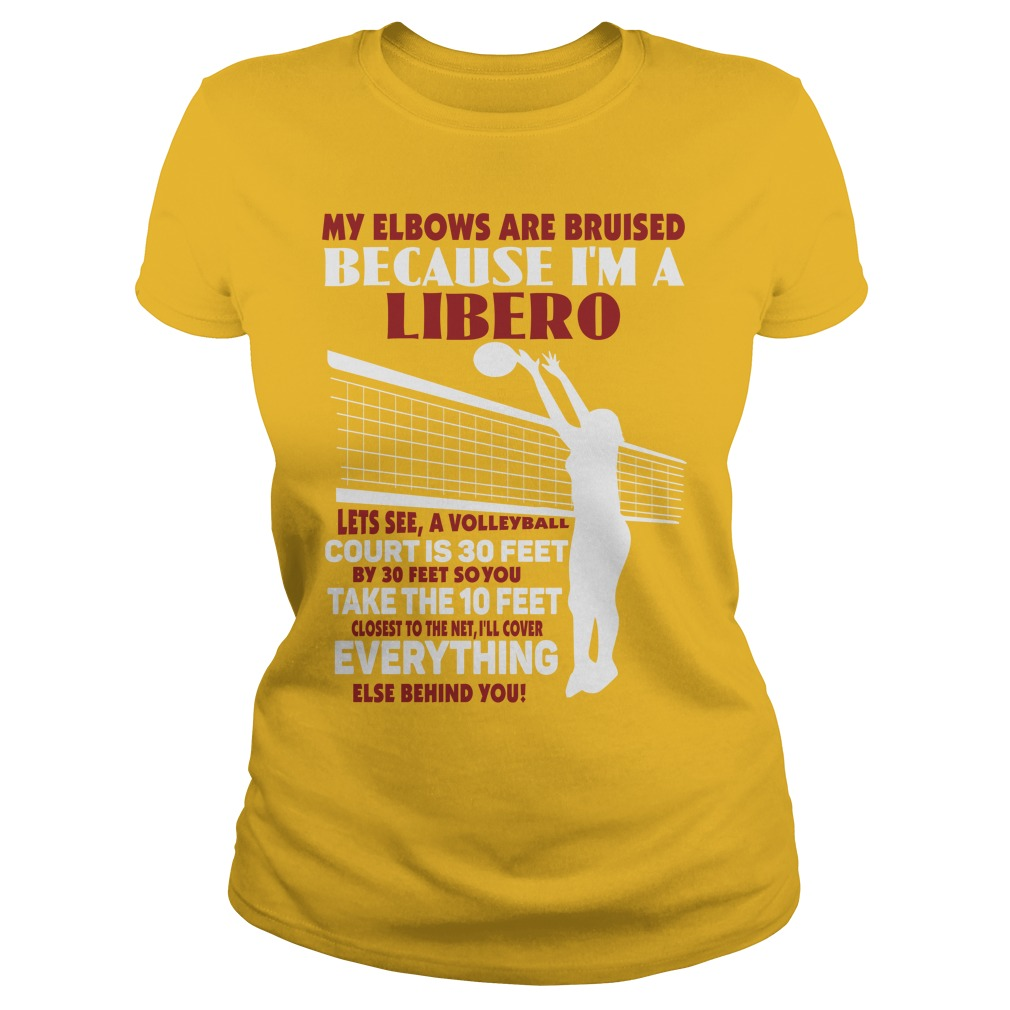Volleyball T-Shirt Slogans: My Elbows Are Bruised Because I'm a Libero, I Got My Ball Up Did You Get Yours?