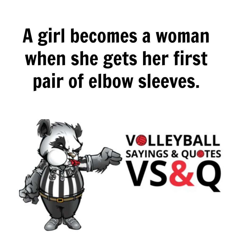 VSQ - Volleyball Quotes and Sayings First Elbow Sleeves