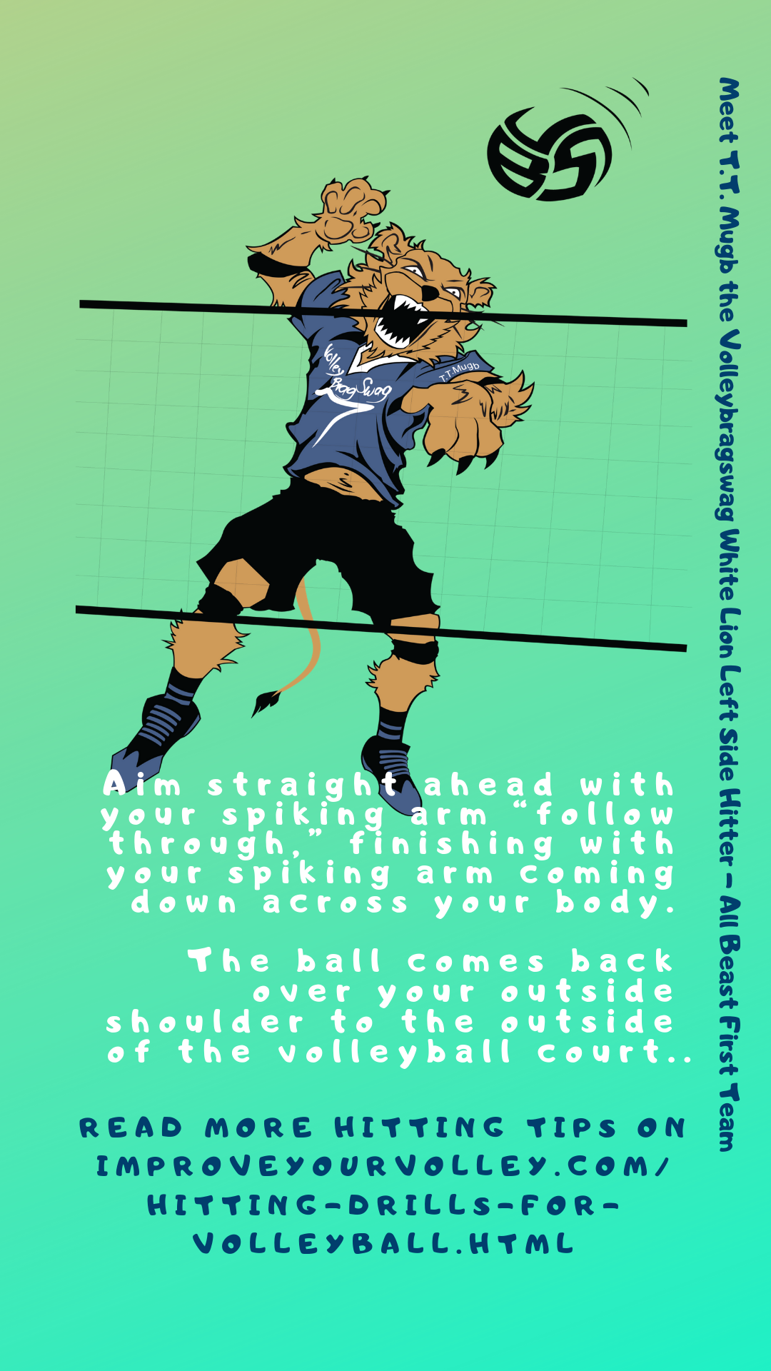 "Volleyball Spike Tips: Aim straight ahead with your spiking arm ""follow through"" finishing with your spiking arm coming down across your body."
