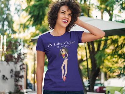 volleyball tshirts: A Libero's Life