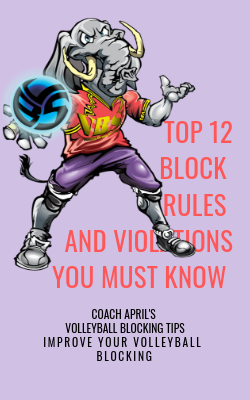 Top 12 Volleyball Blocker Tips: A Checklist of Blocking Steps To Perform