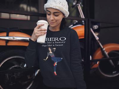 Volleyball T Shirts Sayings:Libero looks like a beauty digs like a beast