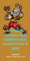 Four Digging Volleyball Terms Backrow Players on Defense Need To Know by April Chapple