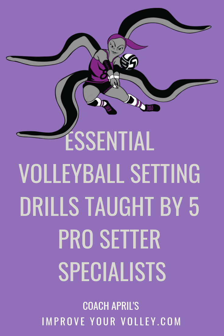 Essential Volleyball Setting Drills Taught By 5 Pro Setter Specialists by April Chapple