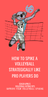 How To Spike A Volleyball Strategically Like Pro Players Do by April Chapple