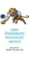 Libero Volleyball Player Responsibilities Roles Qualities and Rules by April Chapple