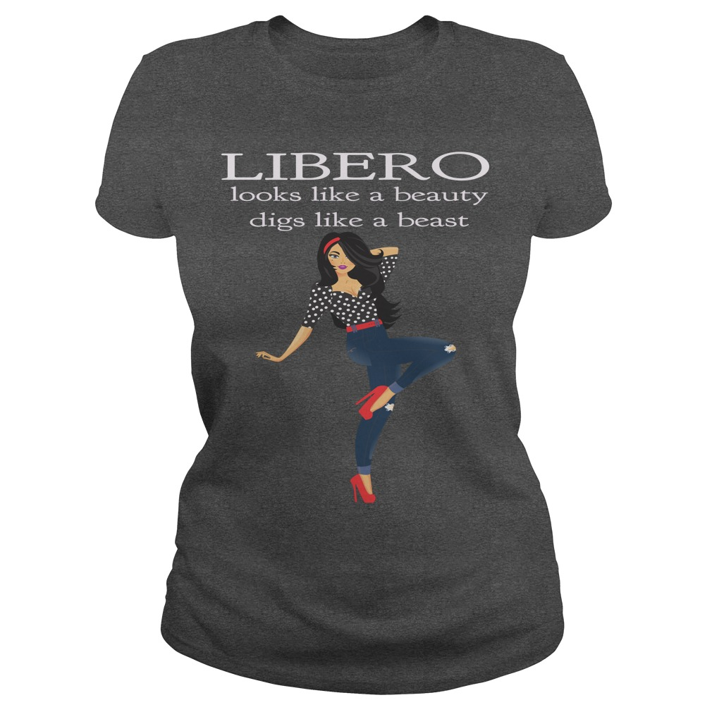 Volleyball Sayings: Libero Looks like a Beauty, Digs like a Beast
