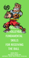 Passing In Volleyball Fundamental Skills for Receiving The Ball by April Chapple