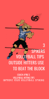 3 Spikers Volleyball Tips Outside Hitters Use To Beat The Block by April Chapple