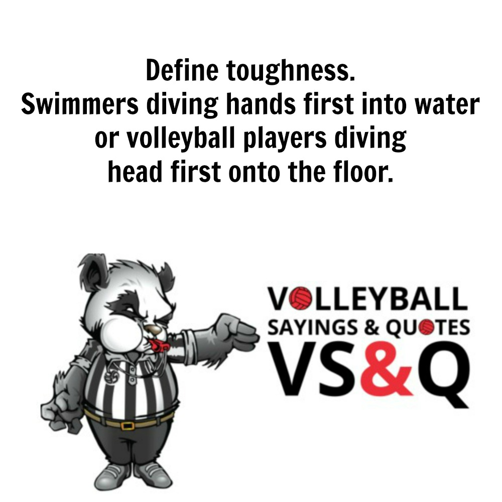 VSQ - Volleyball Quotes and Sayings Define Toughness