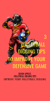 3 Volleyball Digging Tips To Improve Your Defense Volleyball Game by April Chapple