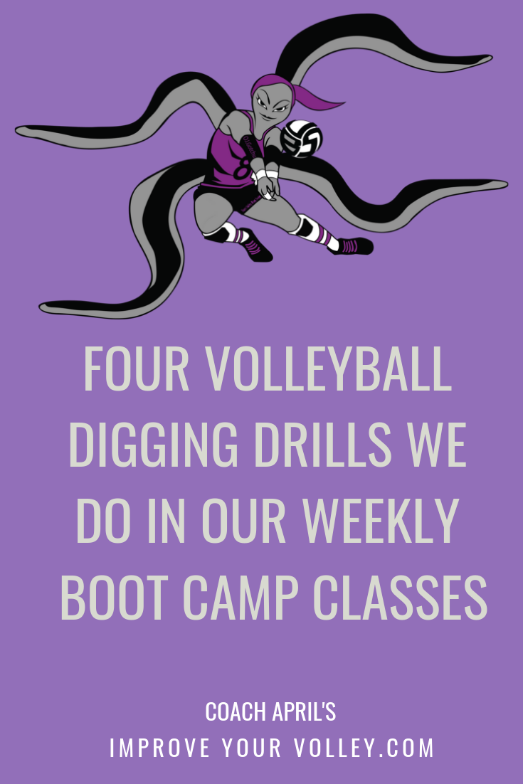 Four Volleyball Digging Drills We Do In Our Weekly Boot Camp Classes by April Chapple