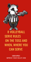 8 Volleyball Serve Rules on the Toss and When and Where You Can Serve by April Chapple