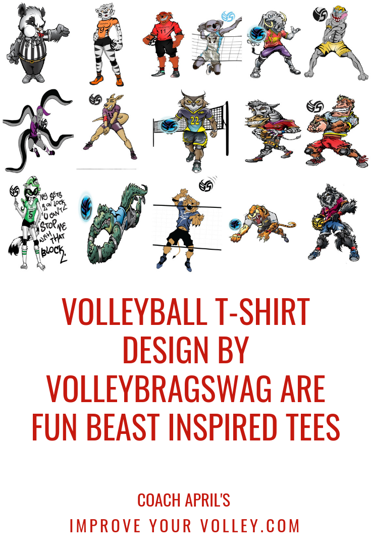 f4efaa0c8819 Volleyball T-Shirt Design By Volleybragswag Is Beast Inspired Attire