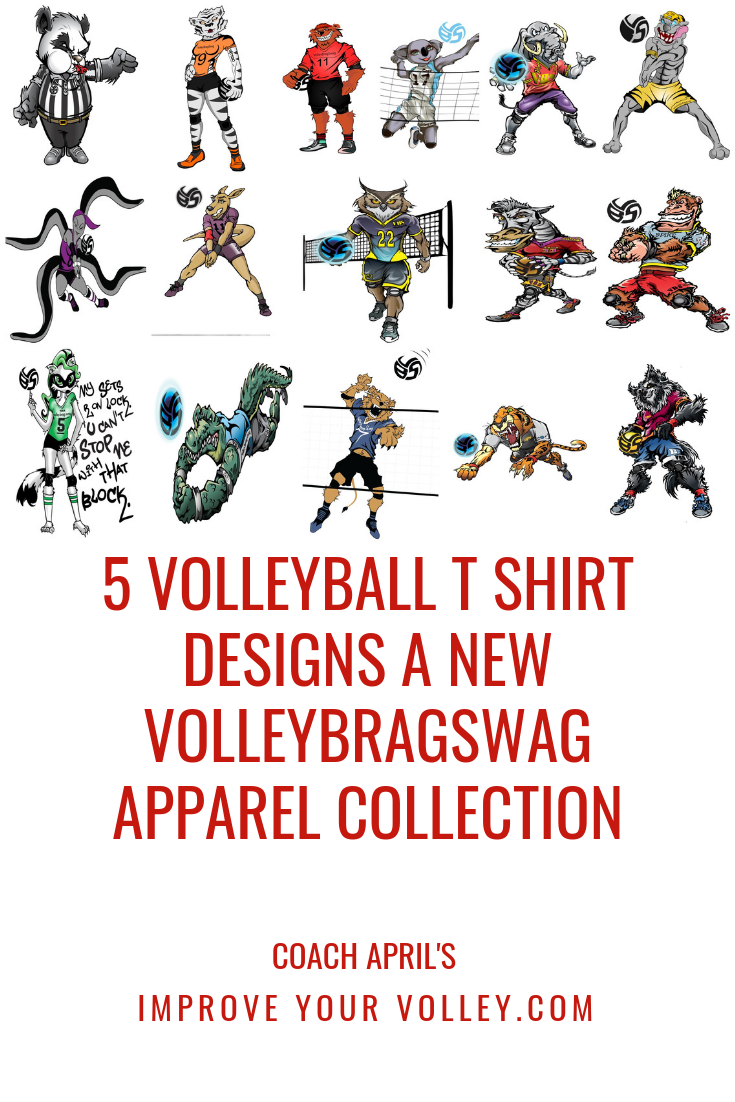 5 Volleyball T Shirt Designs A New Volleybragswag Apparel Collection