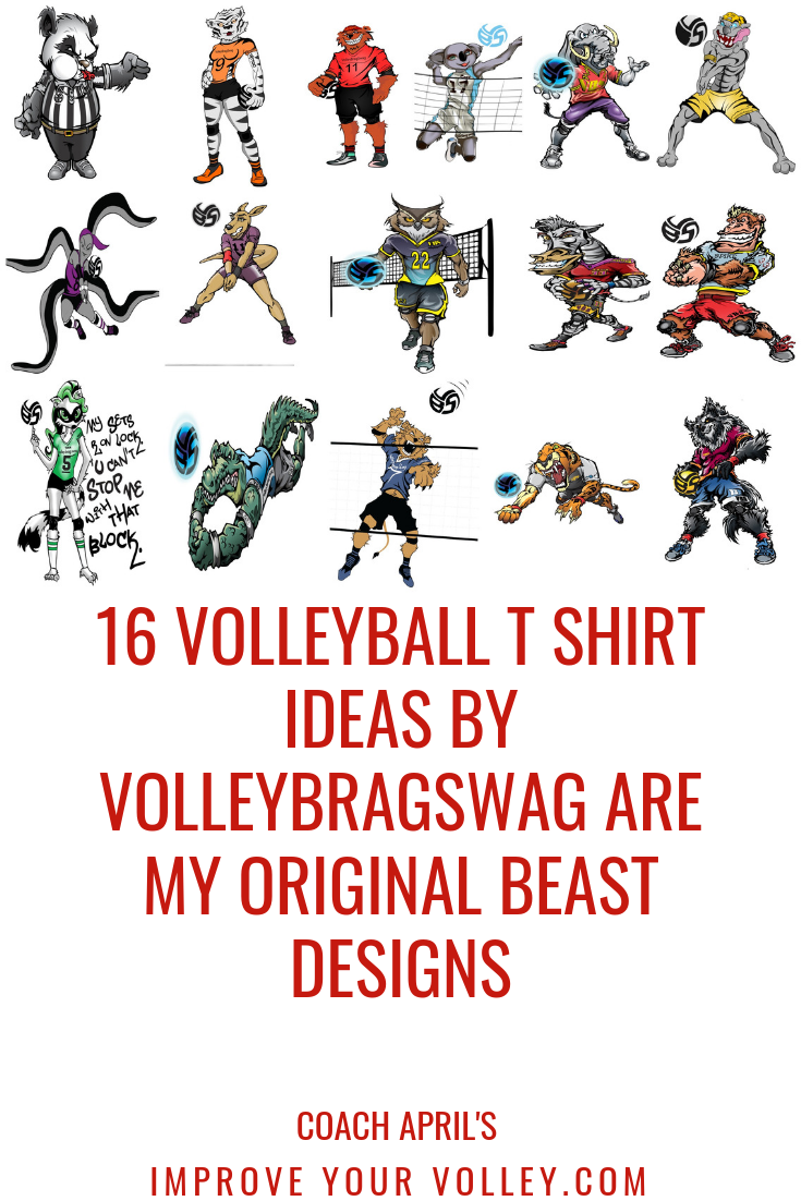Volleyball T Shirt Ideas by Volleybragswag Are Original Beast Designs