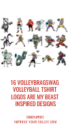 16 Volleybragswag Volleyball TShirt Logos are my Beast Inspired Designs by April Chapple