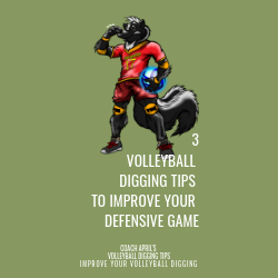 3 Volleyball Digging Tips To Improve Your Defense Game