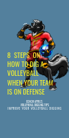 8 Steps on How To Dig A Volleyball When Your Team is on Defense by April Chapple