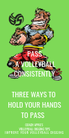 Pass A Volleyball Consistently: 3 Ways To Hold Your Hands To pass by April Chapple