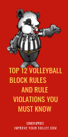 Top 12 Volleyball Block Rules and Rule Violations You Must Know by April Chapple