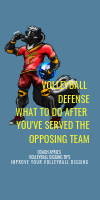 Volleyball Defense What To Do After You've Served The Opposing Team by April Chapple