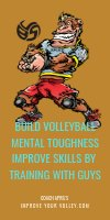 Build Volleyball Mental Toughness Improve Skills by Training With Guys by April Chapple