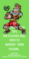 21 Volleyball Pass Tips For Players Who Need To Improve Their Passing by April Chapple