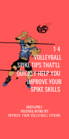 14 Volleyball Spike Tips That'll Quickly Improve Your Spiking Skills by April Chapple