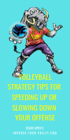 Volleyball Strategy Tips For Speeding Up or slowing Down Your Offense by April Chapple
